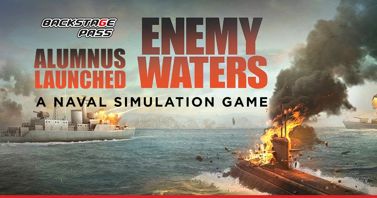 Backstage Pass alumnus game - Enemy Waters Naval Simulation Game