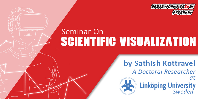 Backstage Pass Seminar on Scientific Visualization