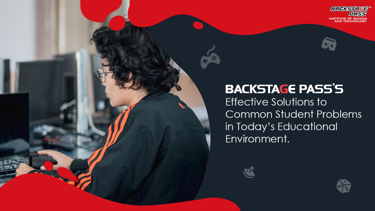 Backstage Pass's Effective Solutions to Common Student Problems in Today's Educational Environment.